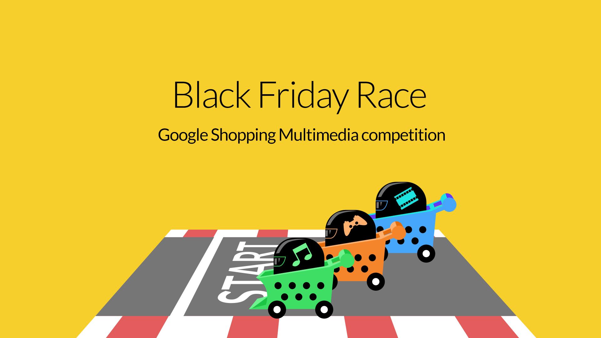 Google Shopping Black Friday Race 2015: Multimedia…