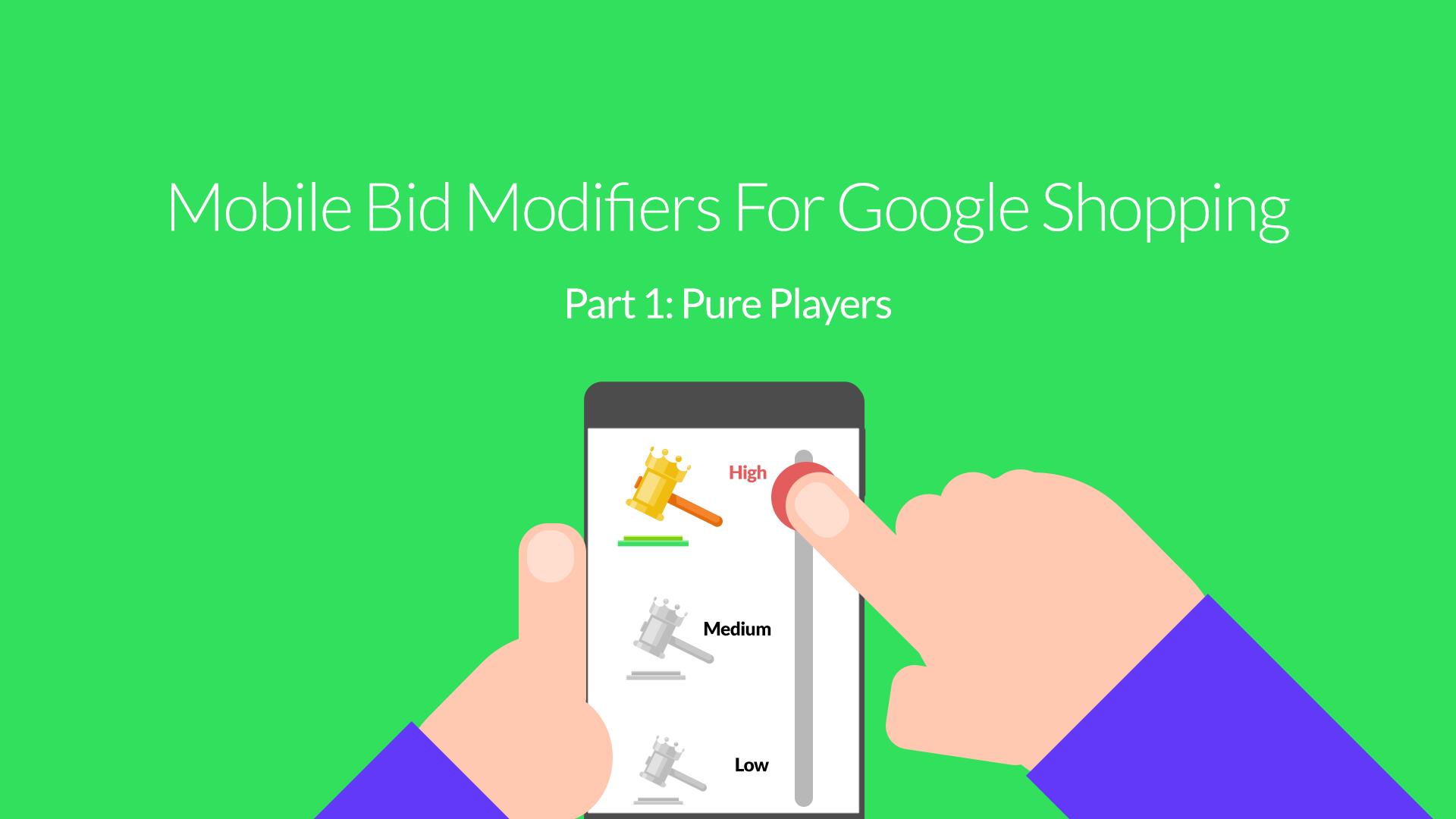Mobile Bid Modifiers For Google Shopping