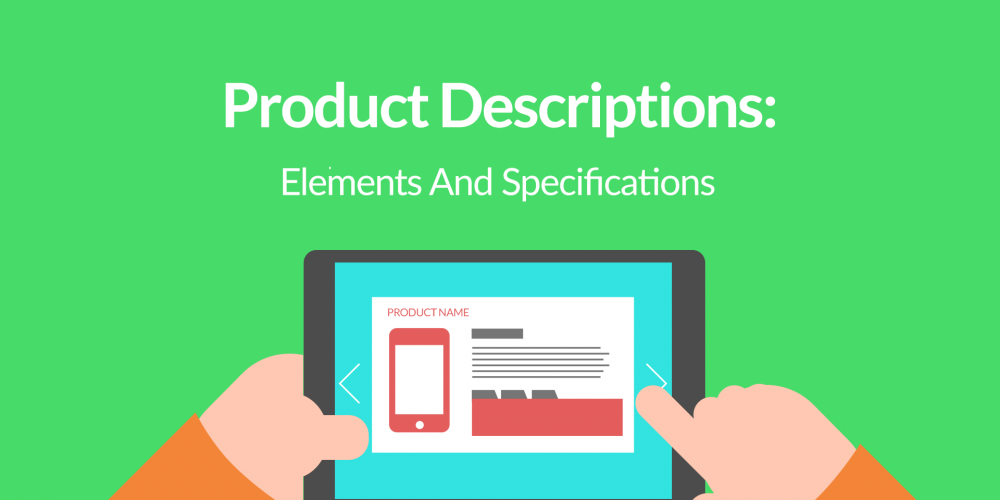Product Descriptions: Elements And Specifications