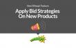 Apply Bid Strategies On New Products Hero Image