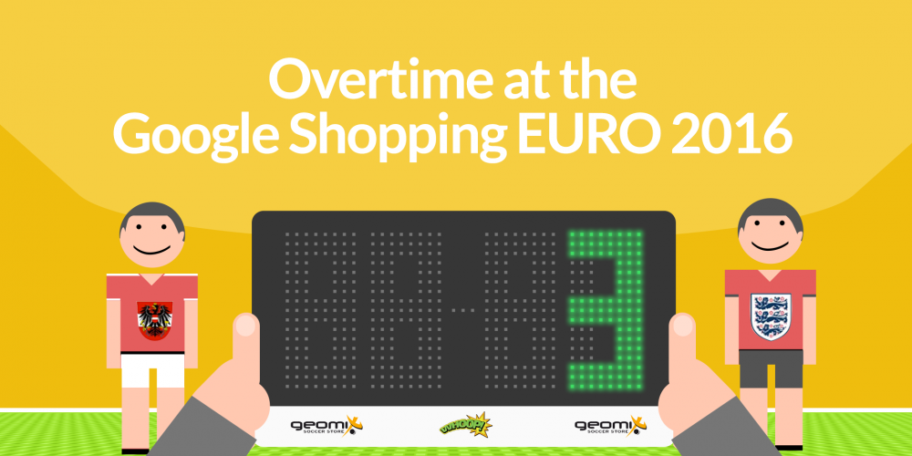 Overtime at the Google Shopping EURO 2016
