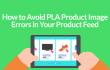 PLA Product Image Errors