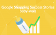 google shopping success stories baby walz