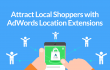 PPC News Attract Local Shoppers with AdWords Location Extensions