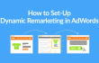 Hero How To Set-Up Dynamic Remarketing in AdWords