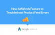 new adwords feature product feed hero