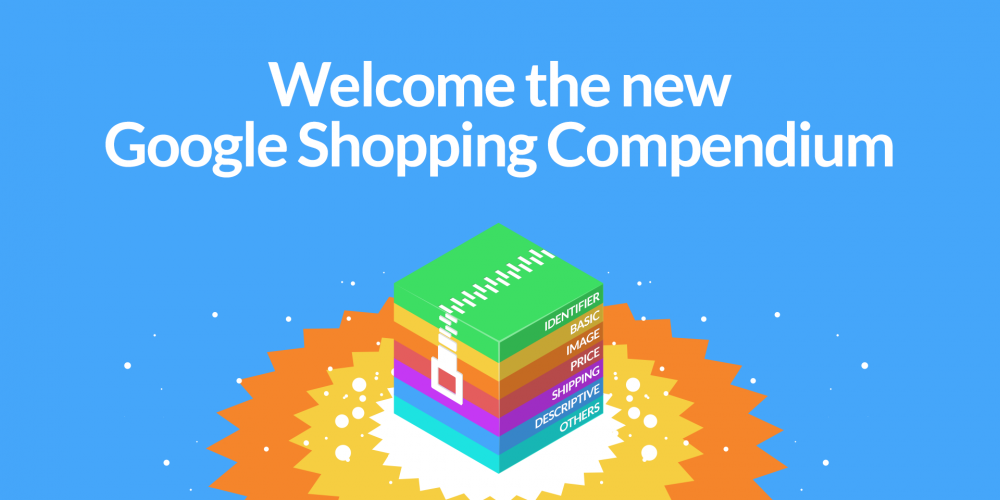 Welcome The New Google Shopping Compendium