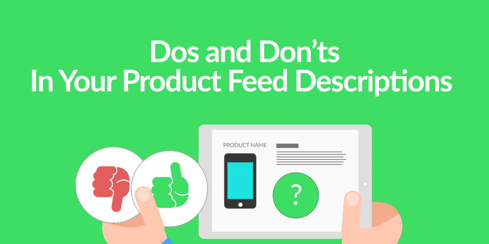 Dos and Don'ts In Your Product Feed…