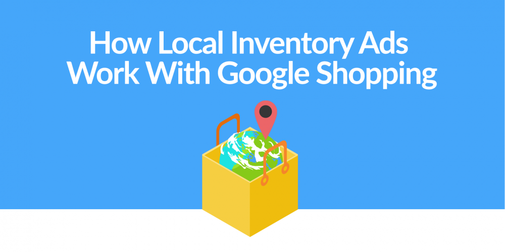 How Local Inventory Ads Work With Google…
