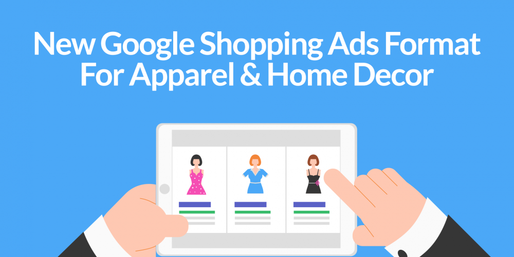New Google Shopping Ads Format For Apparel…