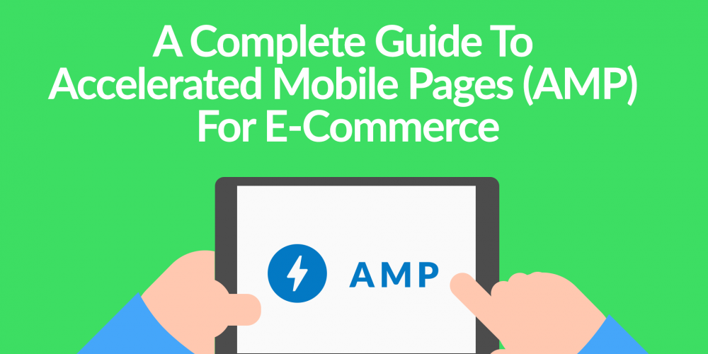 Accelerated Mobile Pages For Ecommerce