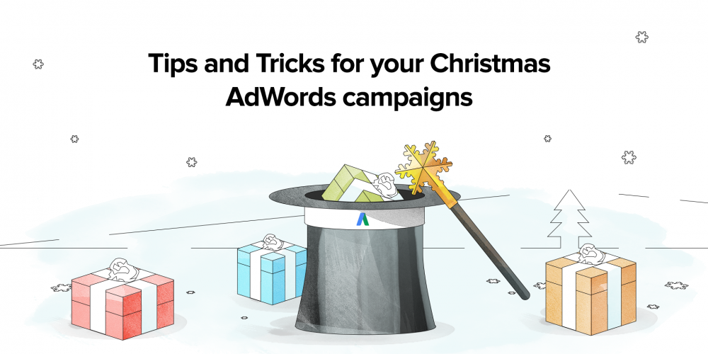 Tips and Tricks for your Christmas AdWords…